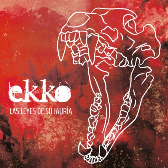 Las leyes de su jauría - Ekko Rock